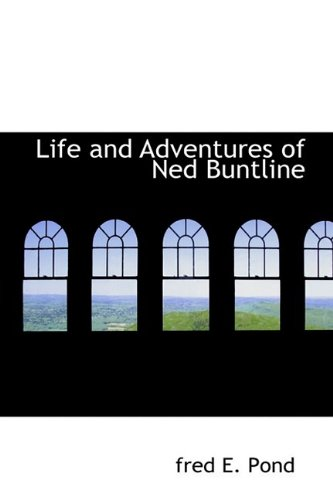 9781110687602: Life and Adventures of Ned Buntline