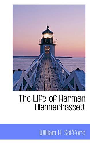 9781110687985: The Life of Harman Blennerhassett