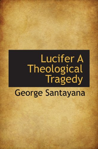 9781110690503: Lucifer A Theological Tragedy