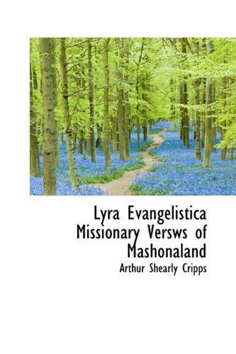 9781110690725: Lyra Evangelistica Missionary Versws of Mashonaland