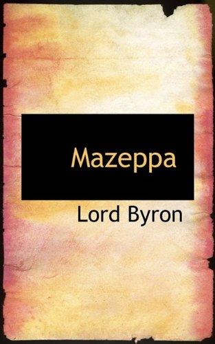 Mazeppa (9781110692514) by Lord Byron