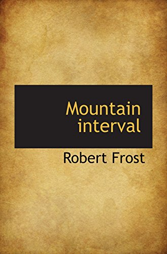 9781110696130: Mountain interval