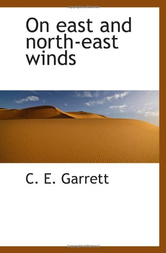 9781110700820: On east and north-east winds