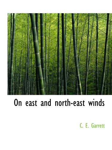 9781110700837: On east and north-east winds
