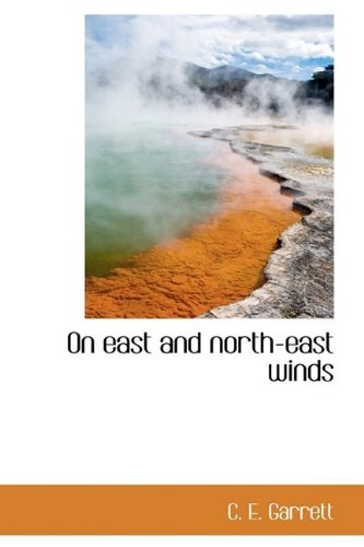 9781110700875: On east and north-east winds