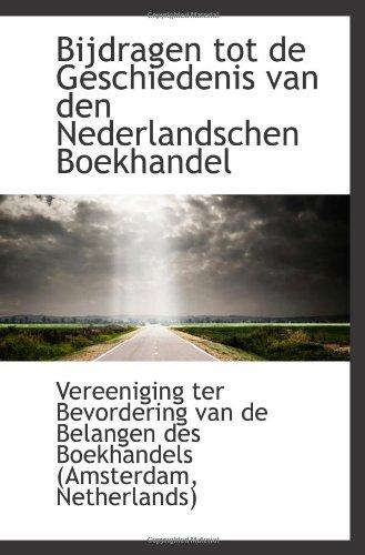 9781110721474: Bijdragen tot de Geschiedenis van den Nederlandschen Boekhandel