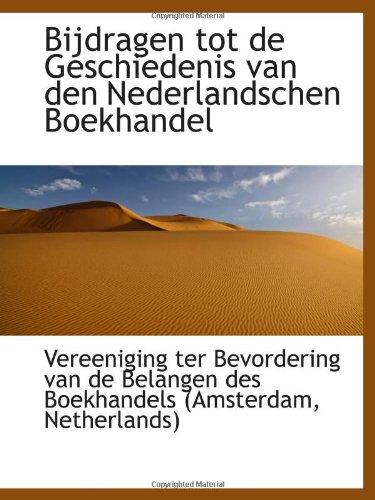 9781110721481: Bijdragen tot de Geschiedenis van den Nederlandschen Boekhandel