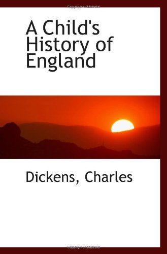9781110727032: A Child's History of England