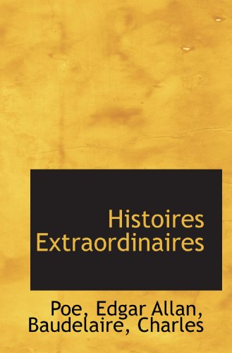 9781110731619: Histoires Extraordinaires (French Edition)
