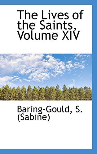 9781110734207: The Lives of the Saints, Volume XIV