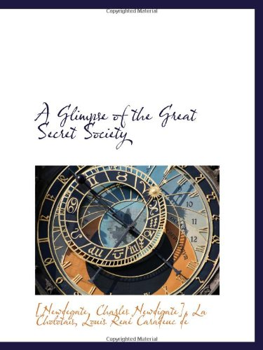 9781110745067: A Glimpse of the Great Secret Society