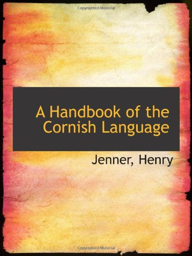 9781110745302: A Handbook of the Cornish Language
