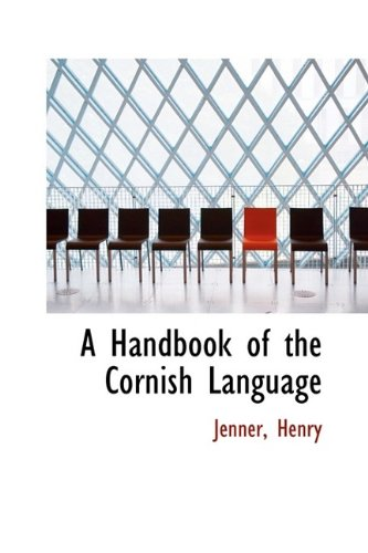 9781110745357: A Handbook of the Cornish Language