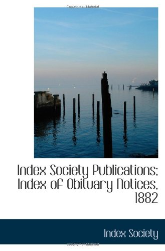 9781110748969: Index Society Publications; Index of Obituary Notices, 1882