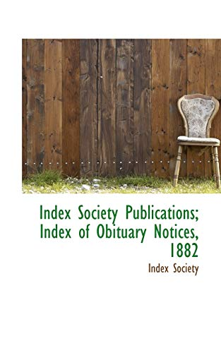 9781110748990: Index Society Publications; Index of Obituary Notices, 1882