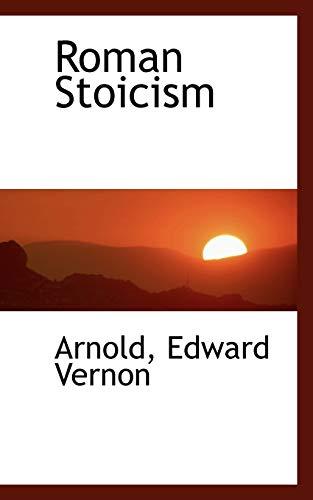 9781110749249: Roman Stoicism