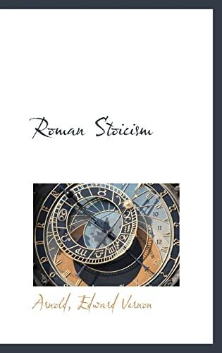 9781110749256: Roman Stoicism