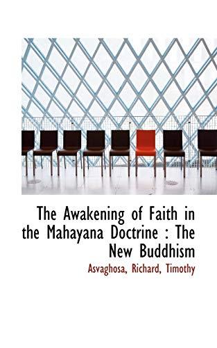 9781110755769: The Awakening of Faith in the Mahayana Doctrine: The New Buddhism