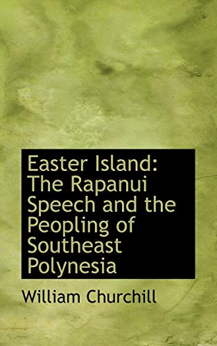 9781110758388: Easter Island: The Rapanui Speech and the Peopling of Southeast Polynesia