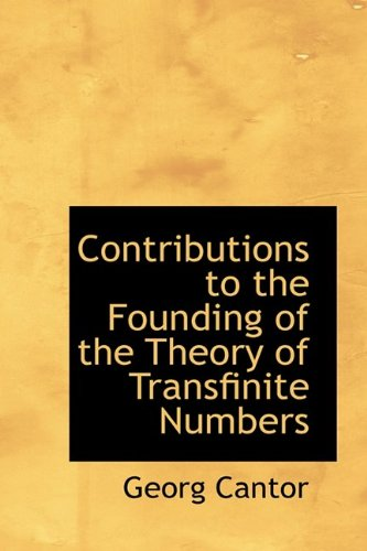 9781110760411: Contributions to the Founding of the Theory of Transfinite Numbers
