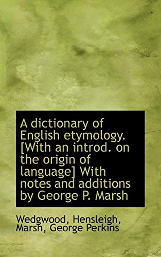 9781110761401: A dictionary of English Etymology