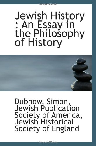 9781110769070: Jewish History : An Essay in the Philosophy of History