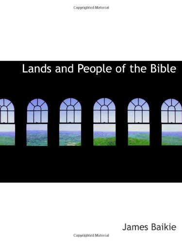 9781110769674: Lands and People of the Bible