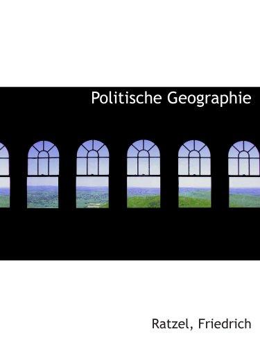 9781110774807: Politische Geographie (German Edition)