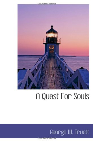 9781110775521: A Quest For Souls