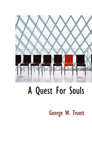 9781110775583: A Quest For Souls