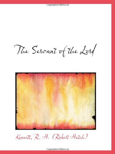 9781110776887: The Servant of the Lord