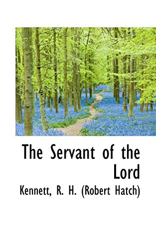 9781110776900: The Servant of the Lord
