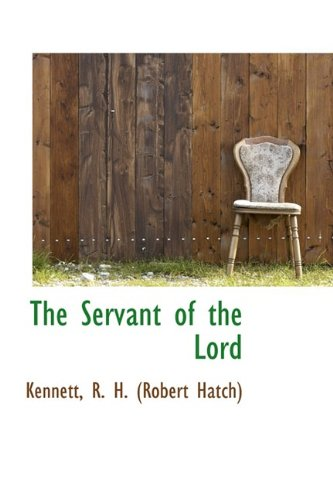 9781110776924: The Servant of the Lord