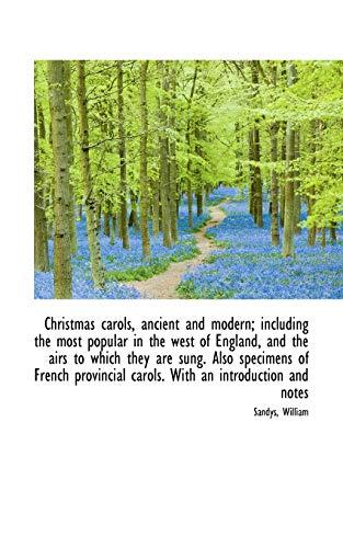 9781110783946: Christmas Carols, Ancient and Modern