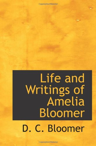 9781110788439: Life and Writings of Amelia Bloomer