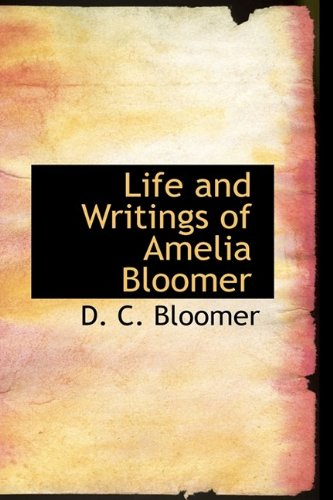 9781110788484: Life and Writings of Amelia Bloomer