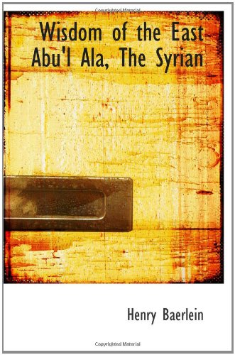 9781110797035: Wisdom of the East Abu'l Ala, The Syrian