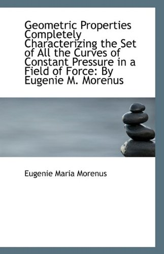 Geometric Properties Completely Characterizing the Set of: Eugenie Maria Morenus