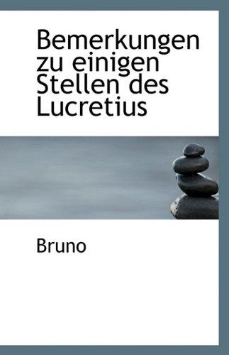Bemerkungen Zu Einigen Stellen Des Lucretius: Bruno