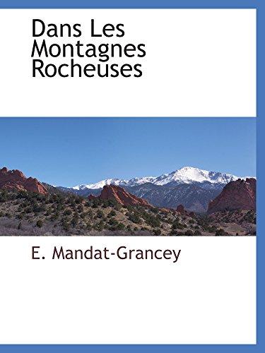 9781110809493: Dans Les Montagnes Rocheuses