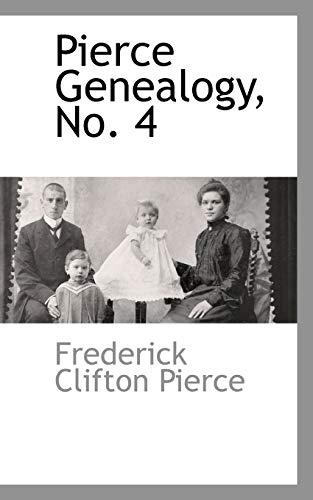 9781110810079: Pierce Genealogy, No. 4