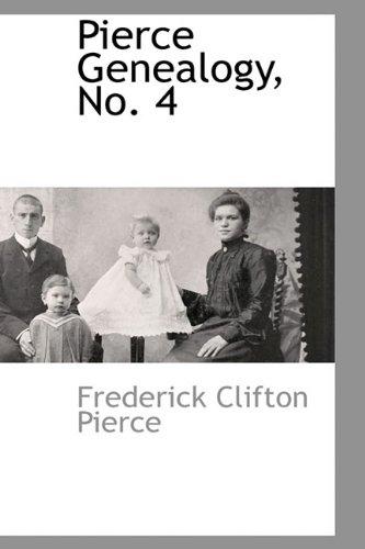 9781110810109: Pierce Genealogy, No. 4