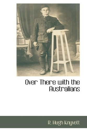 9781110810871: Over There with the Australians