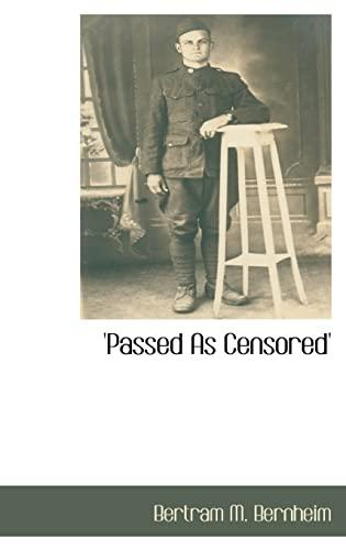 Passed as Censored: Bertram M. Bernheim
