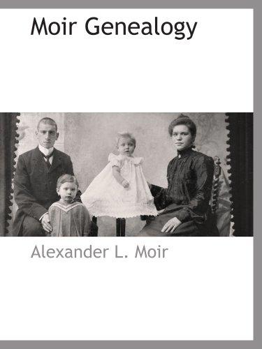 9781110813414: Moir Genealogy