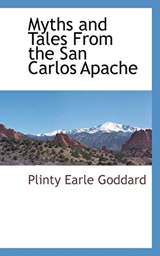 9781110814213: Myths and Tales From the San Carlos Apache