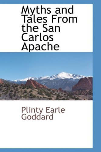 9781110814244: Myths and Tales From the San Carlos Apache