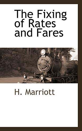 The Fixing of Rates and Fares: H. Marriott