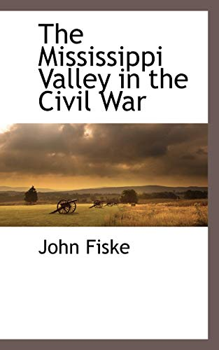 9781110815166: The Mississippi Valley in the Civil War