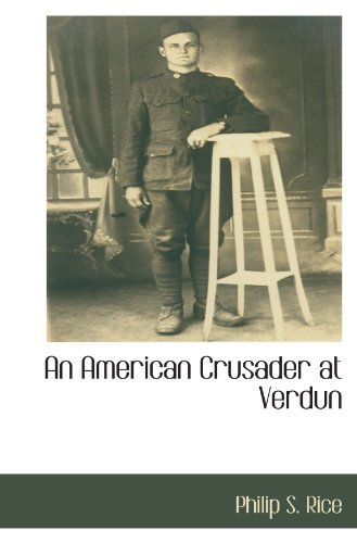 9781110815876: An American Crusader at Verdun